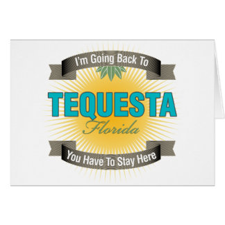 I'm Going Back To (Tequesta) Card