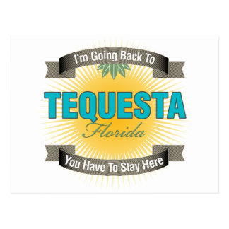 I'm Going Back To (Tequesta) Postcard
