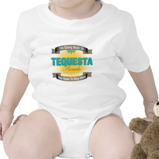 I'm Going Back To (Tequesta) T-shirts