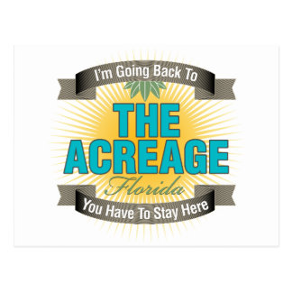 I'm Going Back To (The Acreage) Postcard