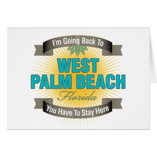 I'm Going Back To (West Palm Beach) Card