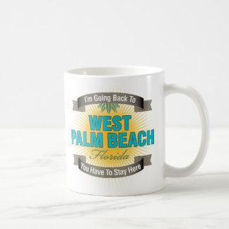 I'm Going Back To (West Palm Beach) Coffee Mug