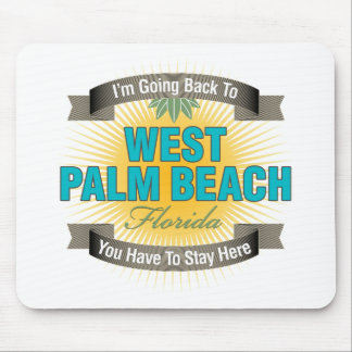 I'm Going Back To (West Palm Beach) Mouse Pad
