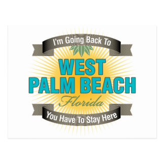 I'm Going Back To (West Palm Beach) Post Cards
