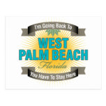 I'm Going Back To (West Palm Beach) Postcard