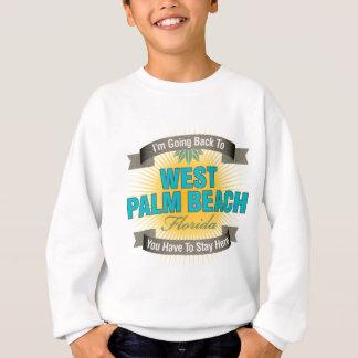 I'm Going Back To (West Palm Beach) Sweatshirt