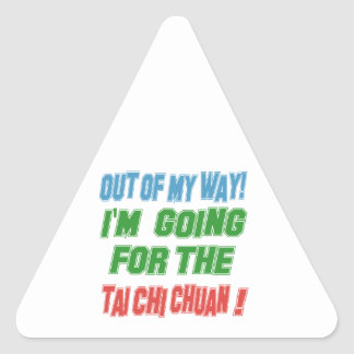 I'm Going For The Tai Chi Chuan. Triangle Sticker