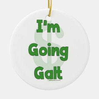 I'm Going Galt Ceramic Ornament