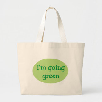 I'm Going Green Oval Tote Bag