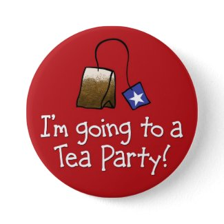 I'm Going to a TEA PARTY! button
