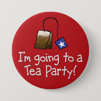 I'm Going to a TEA PARTY! Pinback Button