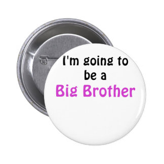 Im Going to be a Big Brother 2 Inch Round Button
