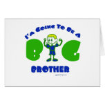 I'm going to be a big brother greeting card