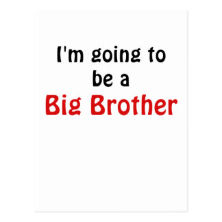 Im Going to be a Big Brother Postcard
