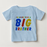 I'm Going To Be A Big Brother Shirts