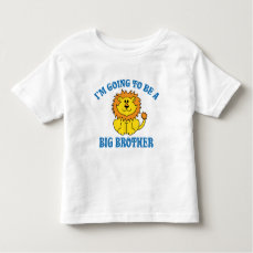 I'm Going To Be A Big Brother Toddler T-shirt