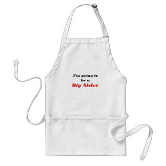 Im Going to be a Big Sister Adult Apron