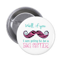 I'm Going to be a Big Sister Buttons