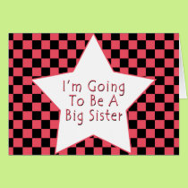 I'm Going To Be A Big Sister Card