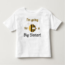 I'm going to be a Big Sister - Cute Bee Design Toddler T-shirt
