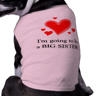 I'm going to be a big sister! doggie tee