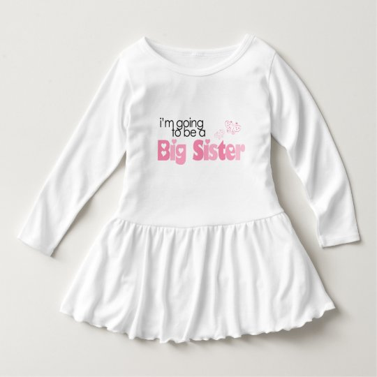 """I'm going to be a big sister"" Dress"