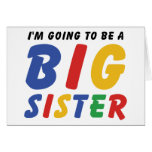 I'm Going To Be A Big Sister Greeting Card