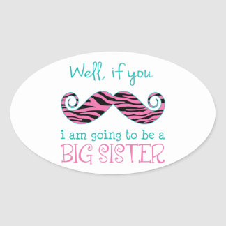 I'm Going to be a Big Sister Oval Sticker