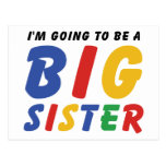 I'm Going To Be A Big Sister Postcards