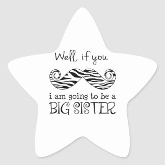 I'm Going to be a Big Sister Star Sticker