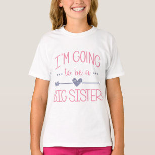 I/'m Going to be a Big Sister T Shirt kids t shirt Top Gift baby shower LP
