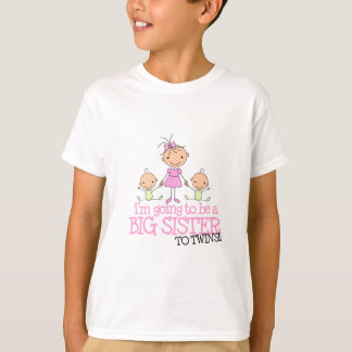 I'm Going to Be a Big Sister to TWINS T-Shirt