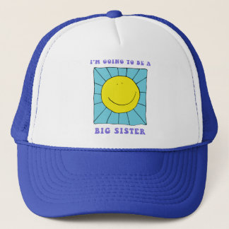 I'm Going To Be A Big Sister Trucker Hat