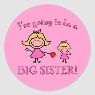 I'm Going to Be a Big Sister Tshirt Classic Round Sticker