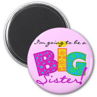 I'm Going To Be A Big Sister Tshirts Magnet