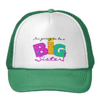 I'm Going To Be A Big Sister Tshirts Trucker Hat