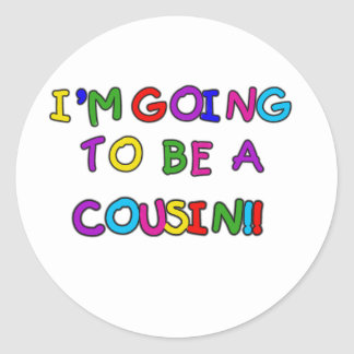 I'm Going to be a Cousin Classic Round Sticker