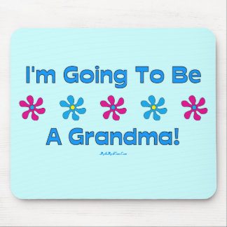 I'm Going To Be A Grandma Mouse Pad