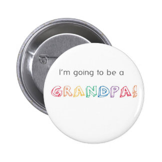 I'm going to be a GRANDPA! Button