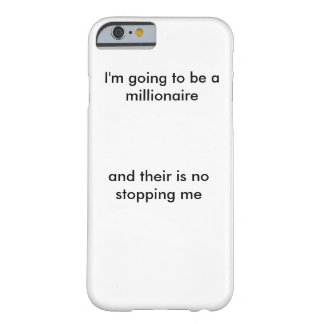 I'm going to be a millionaire barely there iPhone 6 case