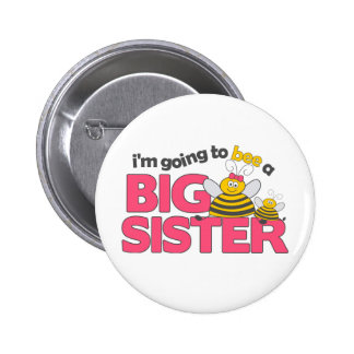 I'm Going to Bee a Big Sister T-shirt Pinback Button