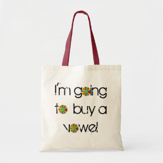 I'm going to buy a vowel tote bag
