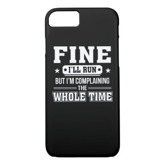 Im Going To Complain Whole Time Running iPhone 8/7 Case