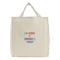 I'M GOING TO GRANDMA'S HOUSE TOTEBAG EMBROIDERED TOTE BAG