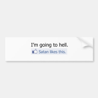 I'm going to hell bumper sticker