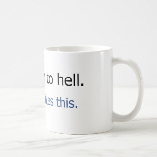 I'm going to hell Facebook status design Coffee Mug