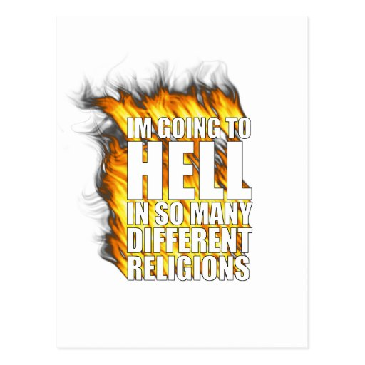I'm going to hell in so many different religions. postcards