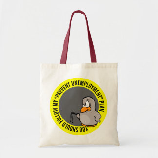 I'm going to help you keep your job tote bags