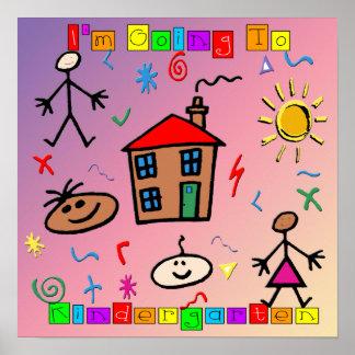 I'm Going to Kindergarten Poster