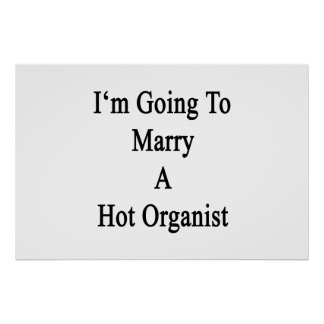 I'm Going To Marry A Hot Organist Poster